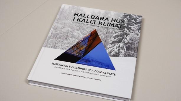 Boken Hållbara hus i kallt klimat, 31 hus från Finland i öster till Kanada i väster är en bok i samma serie som Hållbara hus i kallt klimat, 22 hållbara hus från Bollnäs till Kiruna.