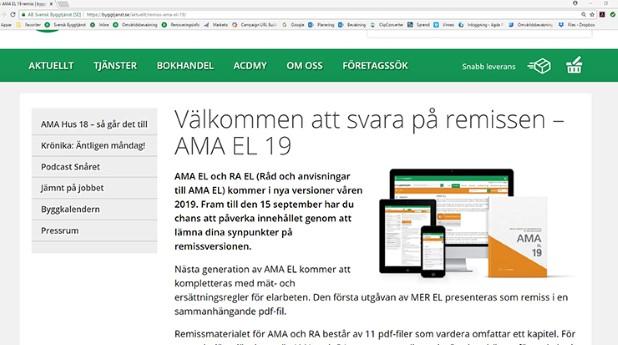 Nu finns remissen för AMA EL 19 och RA EL 19 tillgänglig på Svensk Byggtjänsts hemsida.