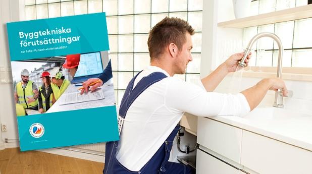 """Skriften """"Byggtekniska förutsättningar"""" och VVS-montör i kök"""