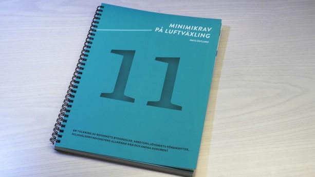 Den nya utgåvan av Minimikrav på luftväxling är den elfte i ordningen.